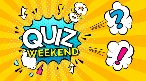 Quiz Weekend